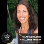 Artwork for #034: Helping Children Challenge Anxiety with Chandra Chappell