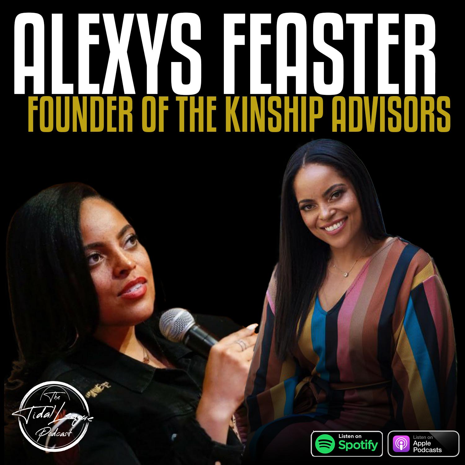 Alexys Feaster Founder & Chief Impact Officer The Kinship Advisors