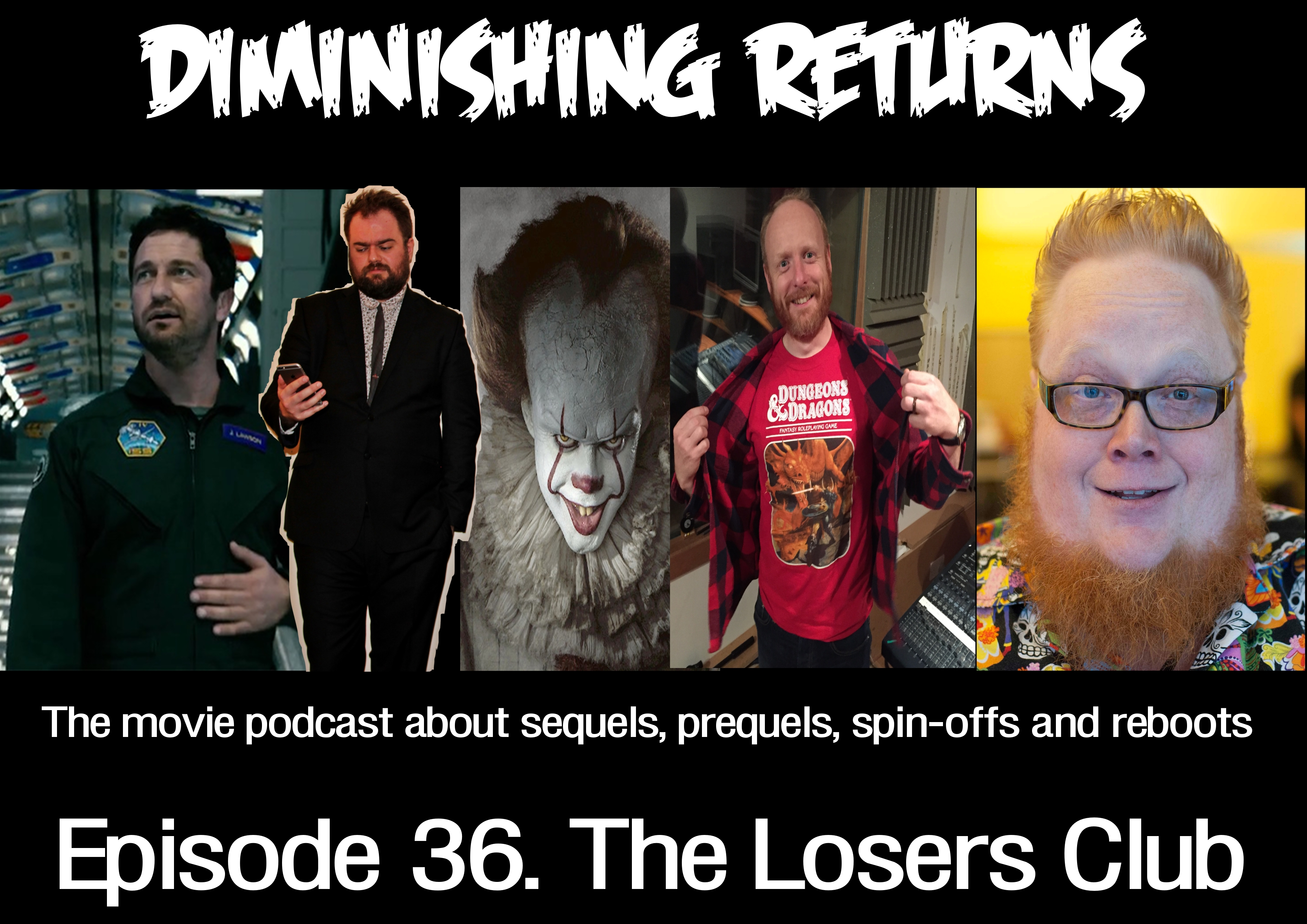 Diminishing Returns Ep36 The Losers Club