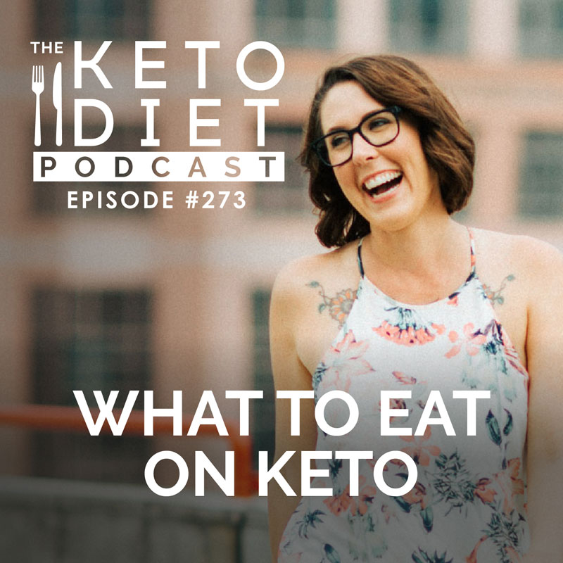 #273 What to Eat on Keto