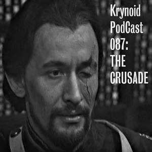 087: The Crusade