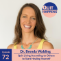Artwork for Dr. Brenda Walding: Quit Living According to Others to Start Healing Yourself