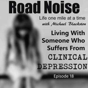 How Do I Live With Someone Who Suffers From Anxiety Disorder And Clinical Depression? - RN 018