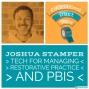 Artwork for Joshua Stamper - PBIS & Restorative Practice with EdTech