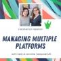 Artwork for Episode 125 - Managing Multiple Platforms