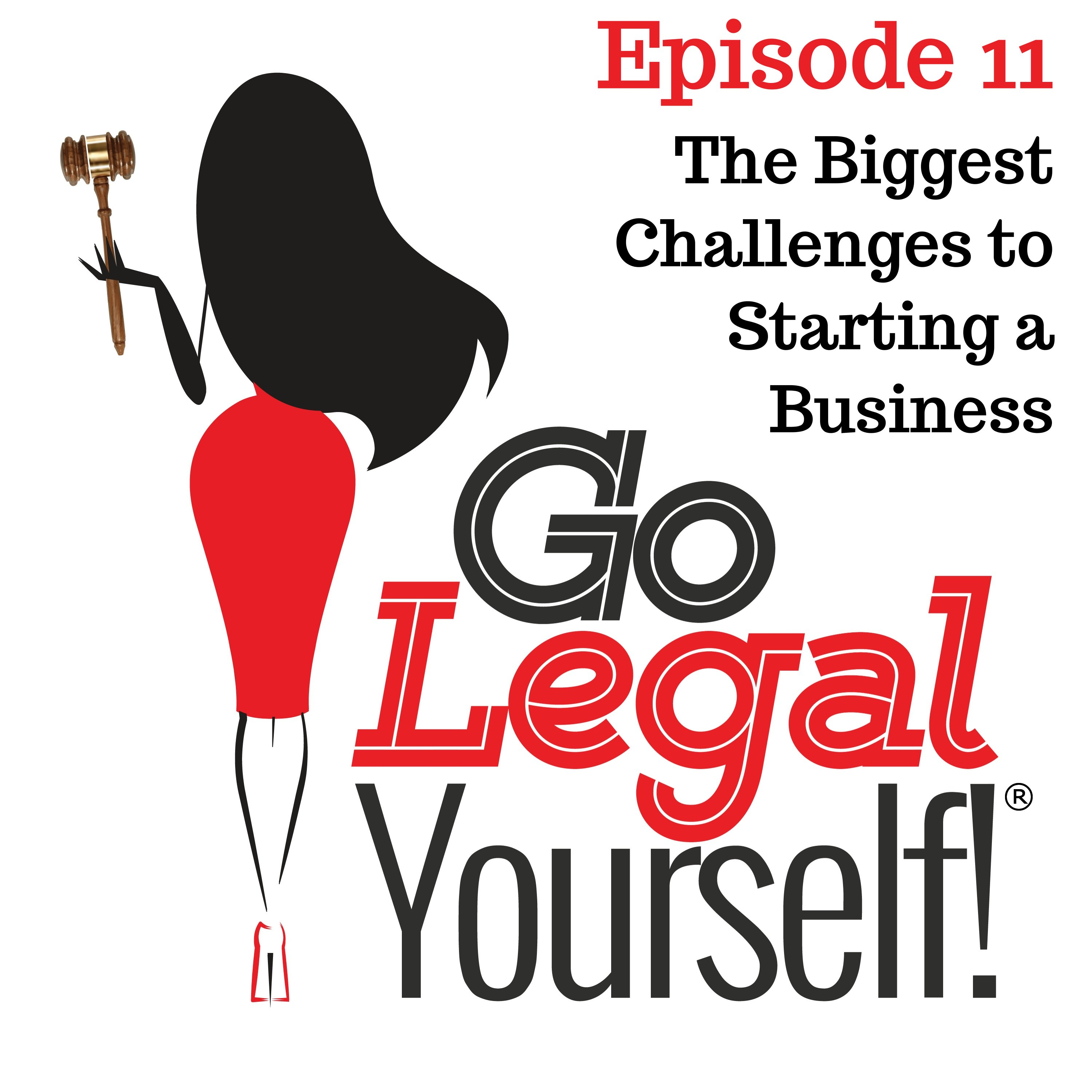 Ep. 11 What are the biggest challenges to starting a business?