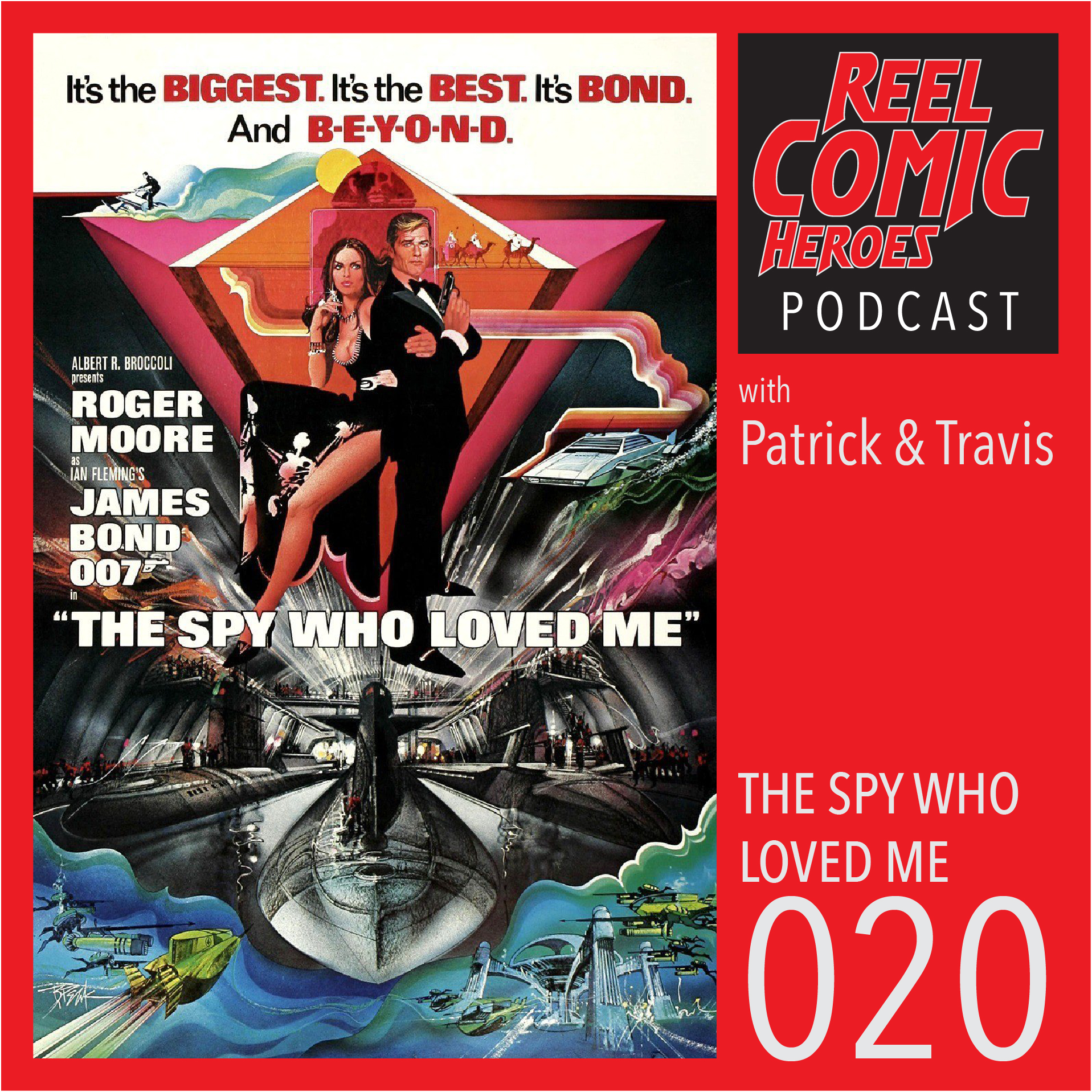 Artwork for Reel Comic Heroes 020 - The Spy Who Loved Me