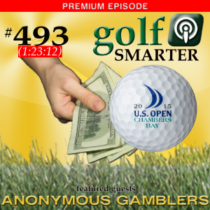 493 Premium: Place Your Bets! 2015 US Open Gambling Advice from Two Anonymous Gamblers