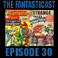 Episode 30: Fantastic Four #27, Strange Tales #121 & Daredevil #2