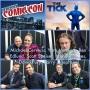Artwork for Episode 813 - NYCC: The Tick w/ Creator Ben Edlund/Michael Cerveris/Yara Martinez/Scott Speiser/Brendan Hines/Producers David Fury & Barry Josephson!