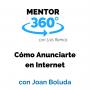 Artwork for Cómo Anunciarte en Internet, con Joan Boluda - Marketing Online - MENTOR360