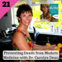 Artwork for 21: Preventing Death from Modern Medicine with Dr. Carolyn Dean