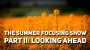 Artwork for Episode 156: Summer Focusing Show Part II: Looking Ahead