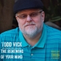 Artwork for Renewing Your Mind (Among Other Things) with Todd Vick