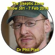 The Skeptic Zone #381 - 7.Feb.2016