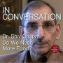 Artwork for 203.1 Dr. Shiv Chopra - Do We Need More Food?