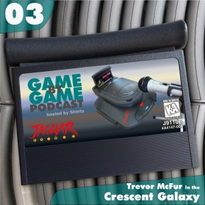 03 - Trevor McFur in the Crescent Galaxy