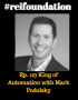 Artwork for Ep. 127 King of Automation with Mark Podolsky