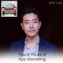 Artwork for DTFT22: Tips and Tricks of App Marketing, with Daniel Lo of GoGoChart
