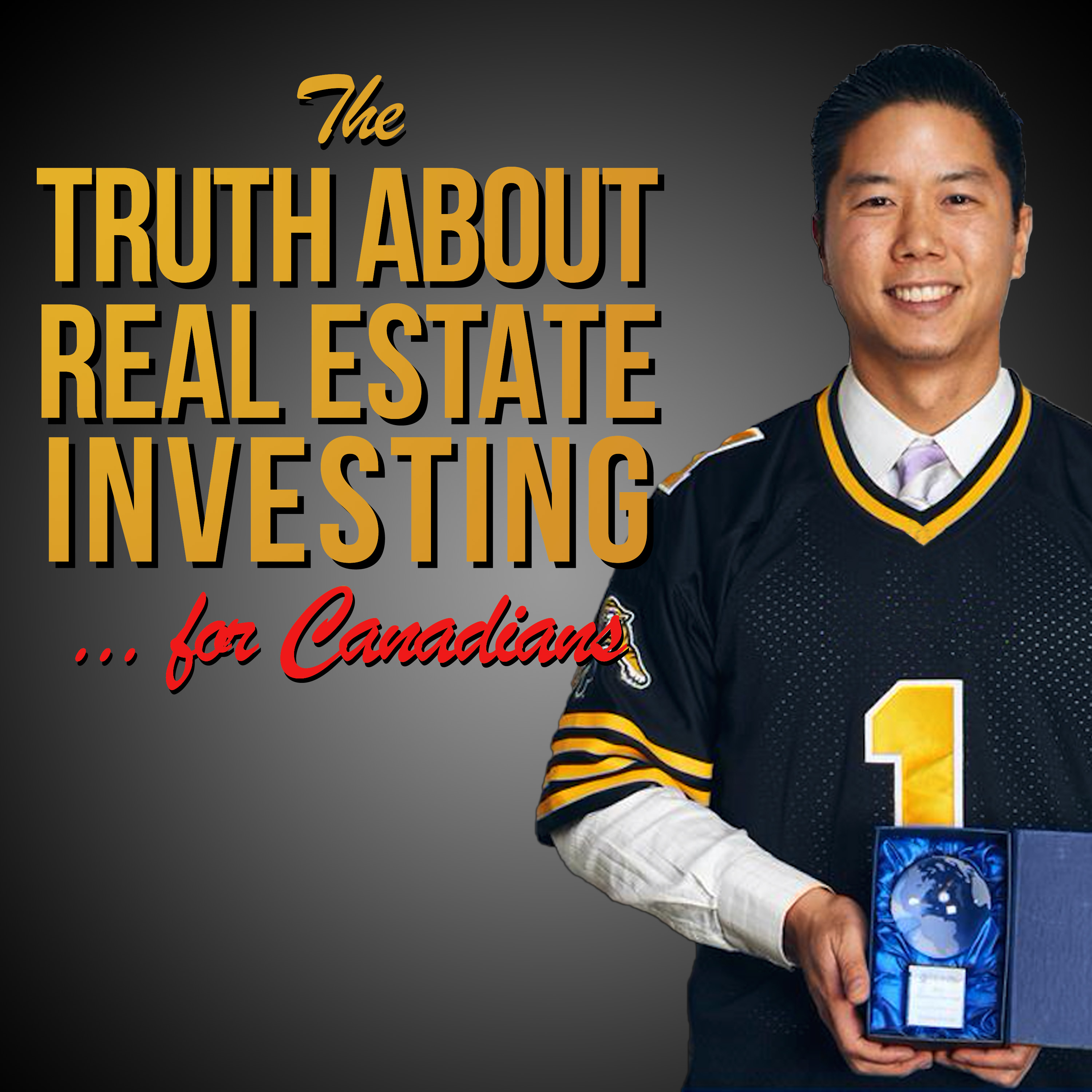 The Truth About Real Estate Investing... for Canadians show art