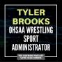 Artwork for Tyler Brooks, OHSAA Wrestling Sport Administrator