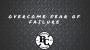 Artwork for Overcome Fear Of Failure