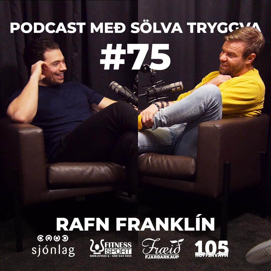 #75 Rafn Franklín með Sölva Tryggva