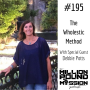 Artwork for 195: The Wholestic Method with Debbie Potts