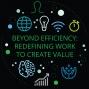 Artwork for Beyond efficiency: Redefining work to create value