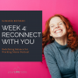 Artwork for Summer Refresh Week Four:  Reconnect With You
