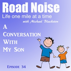 A Conversation With My Son - RN 034