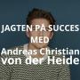 Artwork for Jagten på succes med Andreas von der Heide [Les Deux]