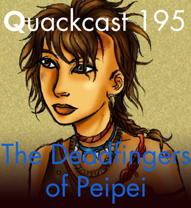 Episode 195 - The DeadFingers of Peipei