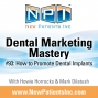 Artwork for #93: How to Promote Dental Implants
