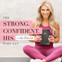 Artwork for 56. Introducing the Strong. Confident. His. Faith and Fitness Devotional