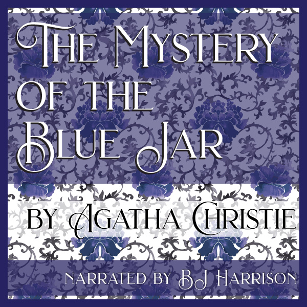 Ep. 662, The Mystery of the Blue Jar, by Agatha Christie