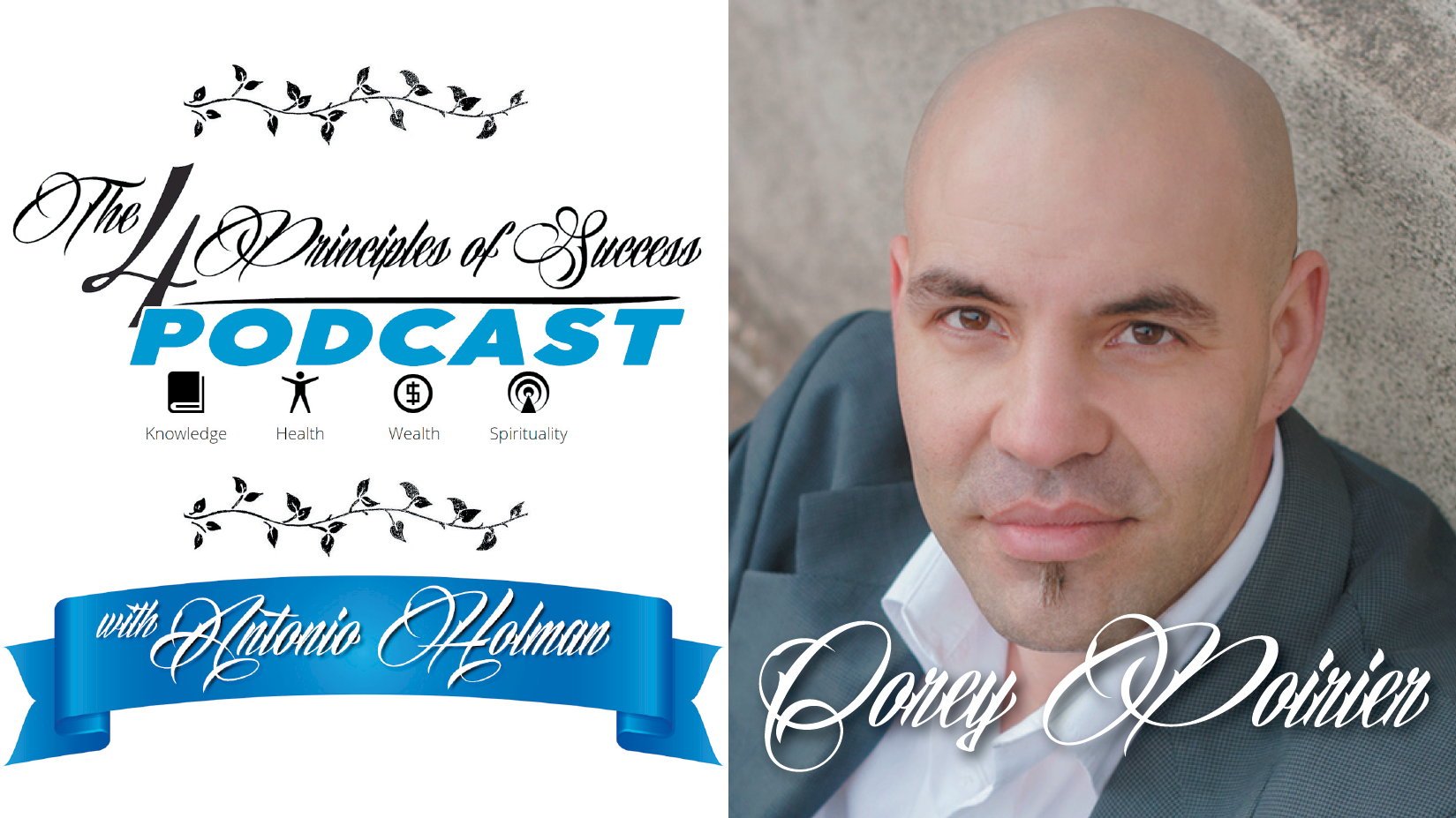 The 4 Principles of Success guest Corey Poirier