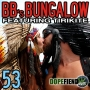 Artwork for BB's Bungalow 53 - Welcome to 2012, featuring Tirikite Toker!
