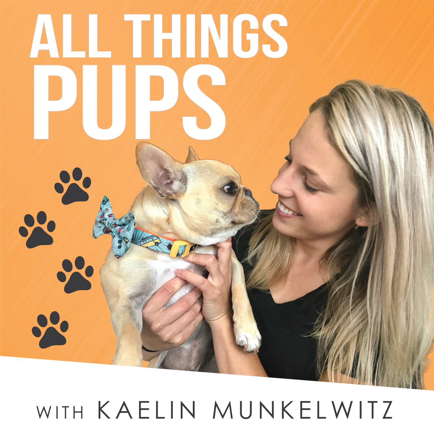 All Things Pups with Kaelin Munkelwitz show art