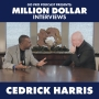Artwork for Cedrick Harris: Million Dollar Interview