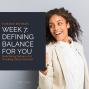 Artwork for Summer Refresh Week 7: Defining Balance For You