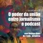 Artwork for SerifaCast #49 O poder da união entre jornalismo e podcast