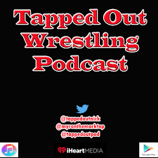 Artwork for Tapped Out Wrestling Podcast 12/26/2018