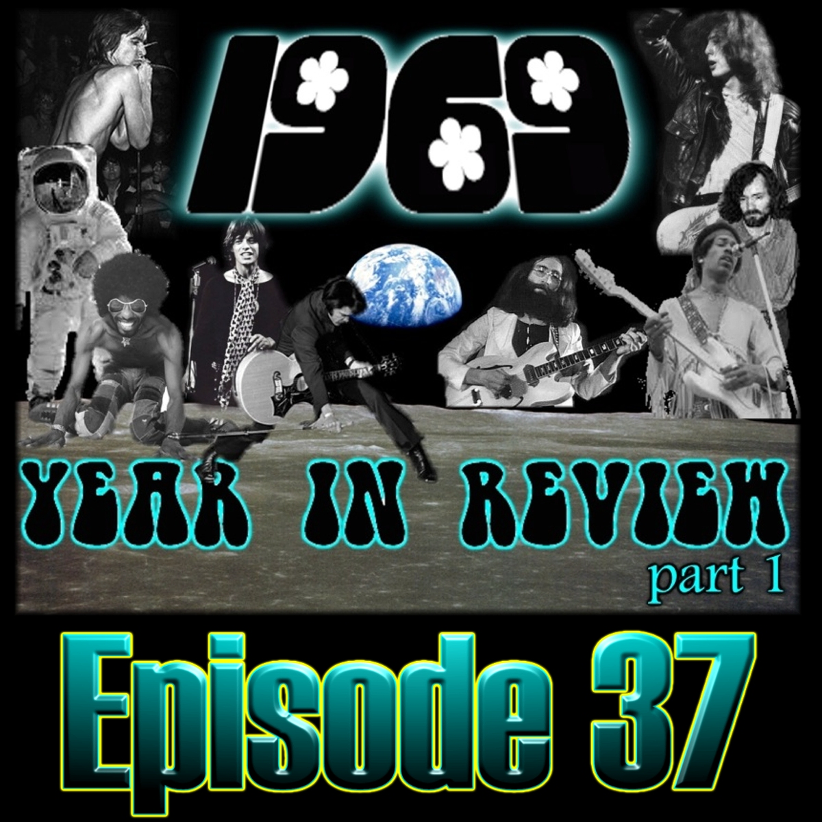 Episode 37 - 1969 Year in Review Part 1