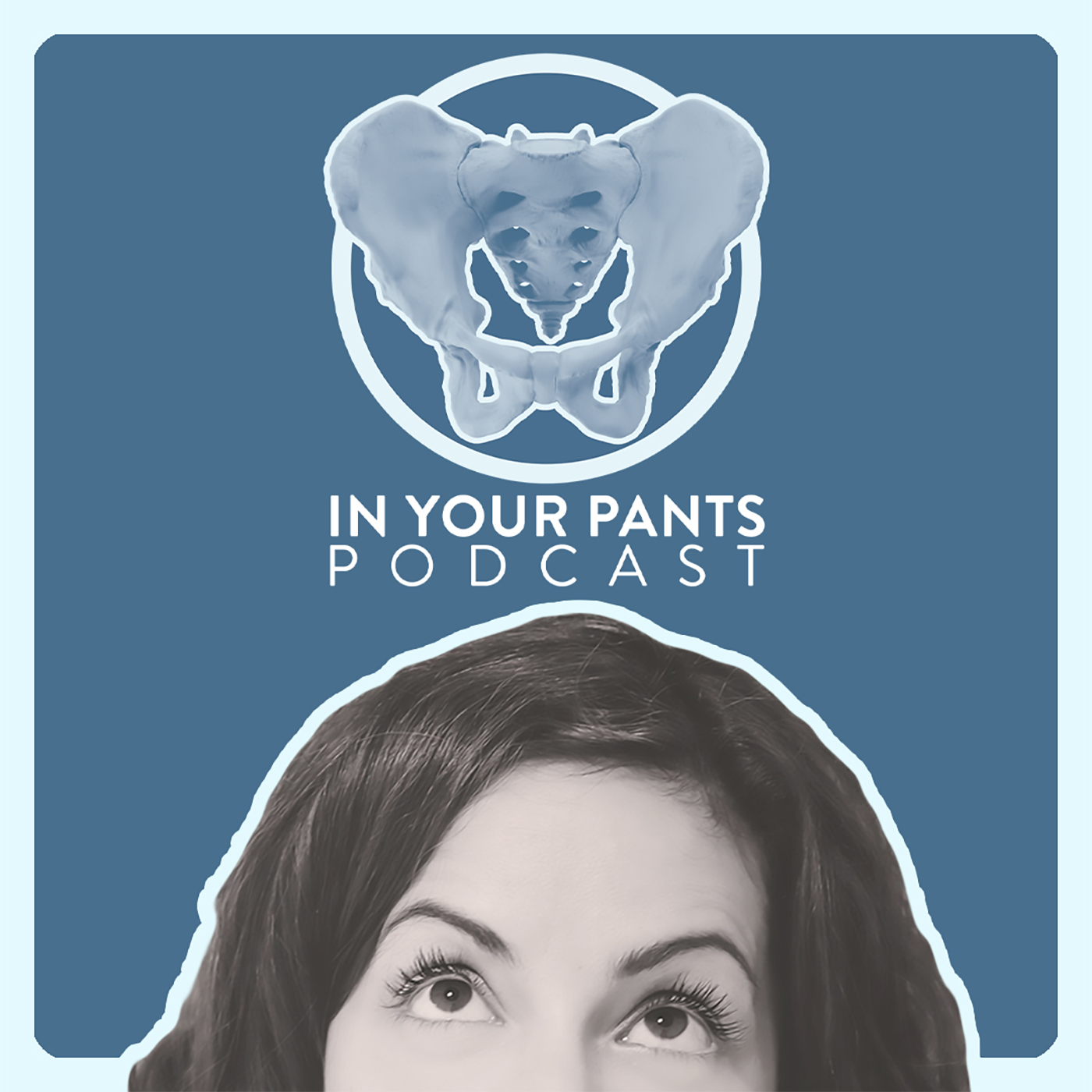 In Your Pants with Dr. Susie G show art
