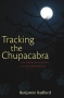 Artwork for Tracking the Chupacabra