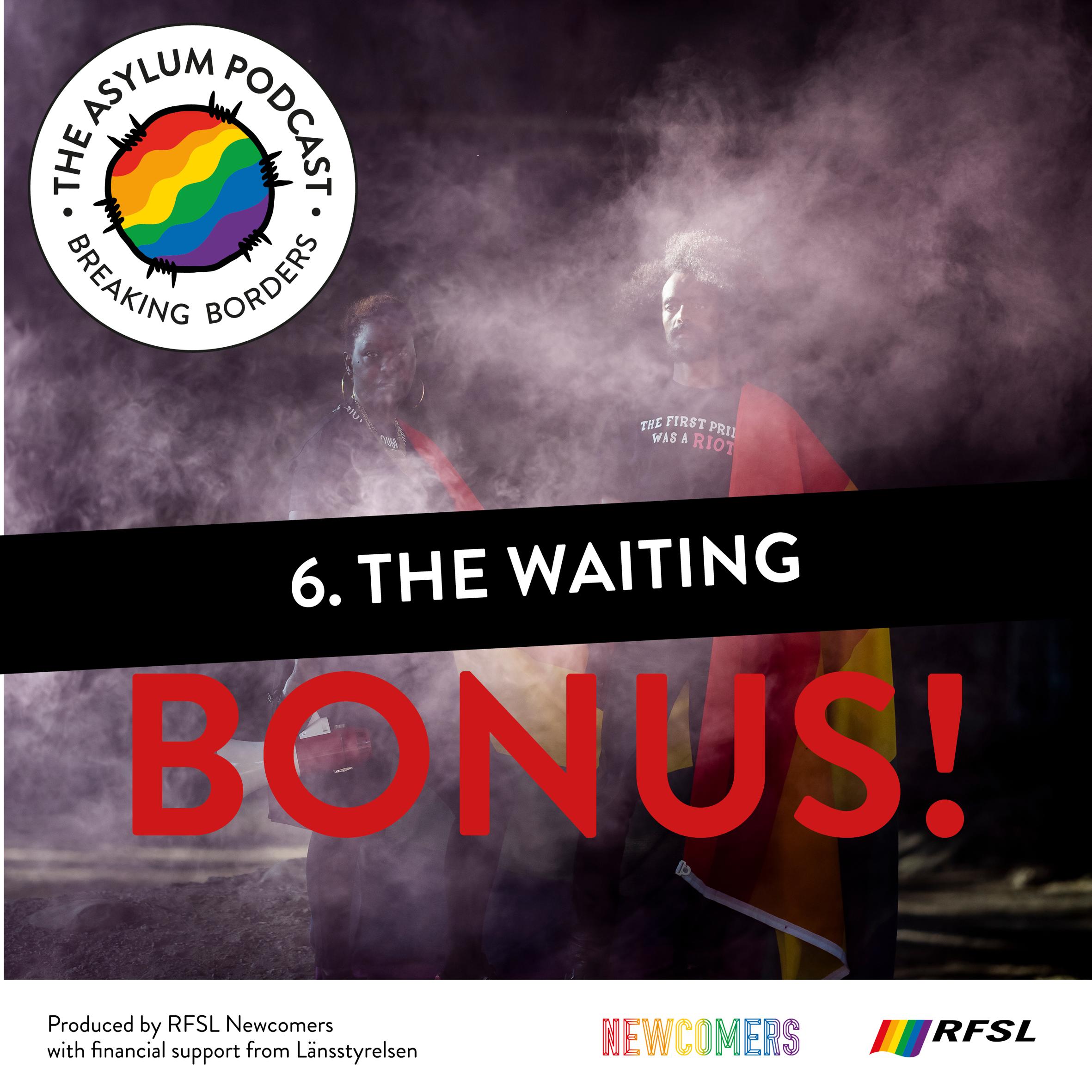 The Asylum Podcast 6. BONUS EPISODE - The Waiting