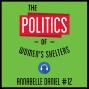 Artwork for 12: The Politics of Women's Shelters – Annabelle Daniel