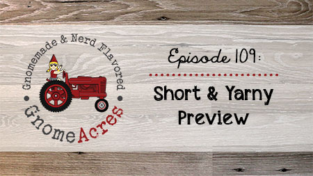Artwork for Ep 109: Short & Yarny Preview