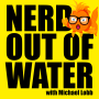 Artwork for Nerd Out Of Water - David Camus from One Bright Cloud